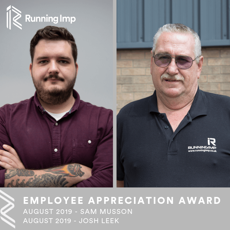 Employee Appreciation Award August 2019 - Josh Leek and Sam Musson